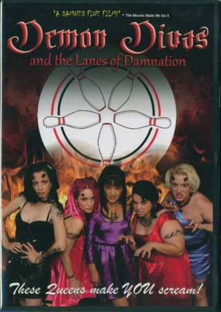 Demon Divas and the Lanes of Damnation (2010)