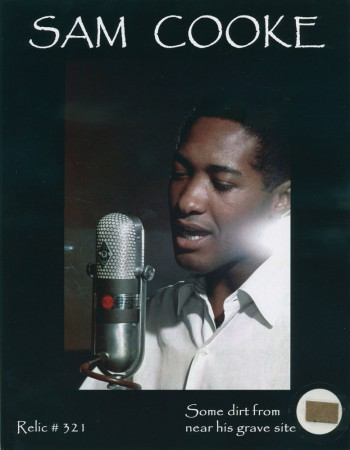Sam Cooke: Dirt from his Grave Site