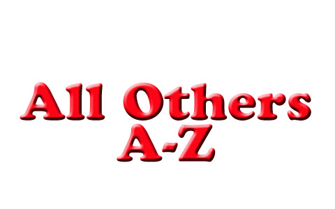 All Others (A to Z)