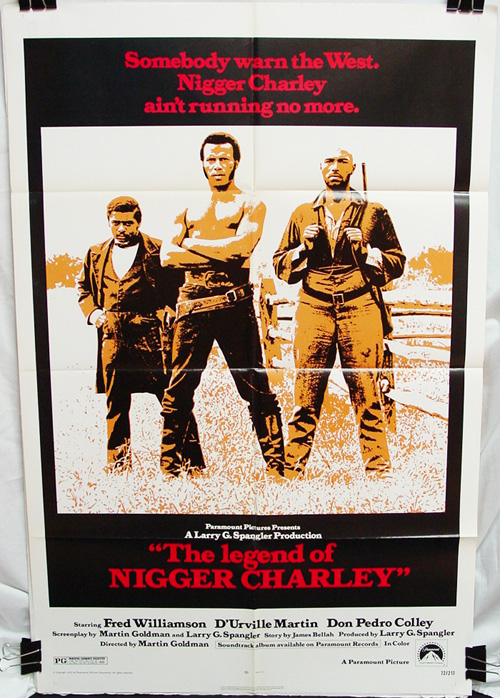 Legend of Nigger Charley (1972) , The