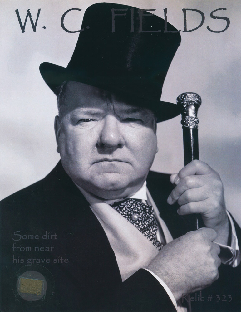 W.C. Fields: Dirt from his Grave Site