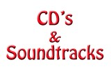 CD's and Soundtracks