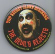 Devil's Rejects Promotional Button , The
