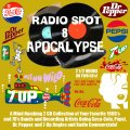 Radio Spot Apocalypse 8: 1960s and 70s Bands Doing Soda Commercials
