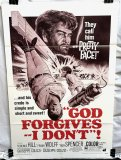God Forgives - I Don't !