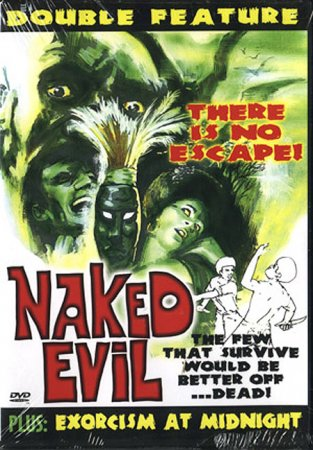 Double Feature: Naked Evil (1966) & Exorcism at Midnight (1981)