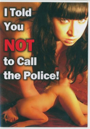 I Told You Not to Call the Police (2010)