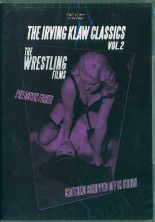 Irving Klaw Classics Vol. 2: The Wrestling Films , The