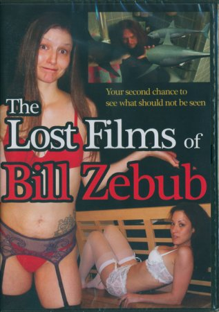 Lost Films of Bill Zebub , The