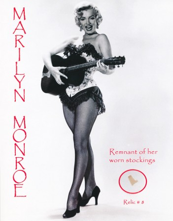 Marilyn Monroe: A Remnent Piece of her Stockings