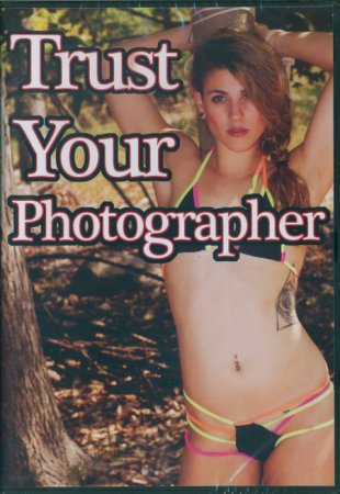 Trust Your Photographer (2016)